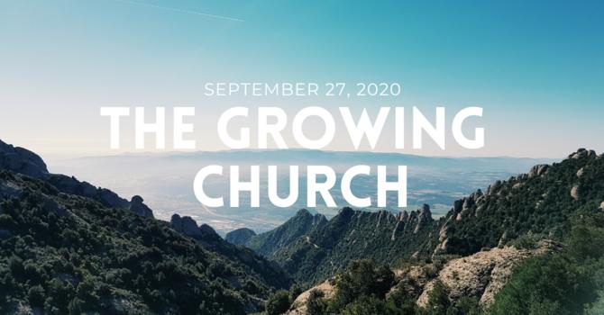 The Growing Church