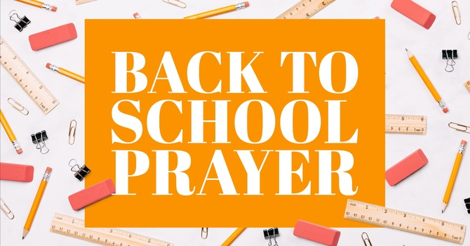 Back To School Prayer image