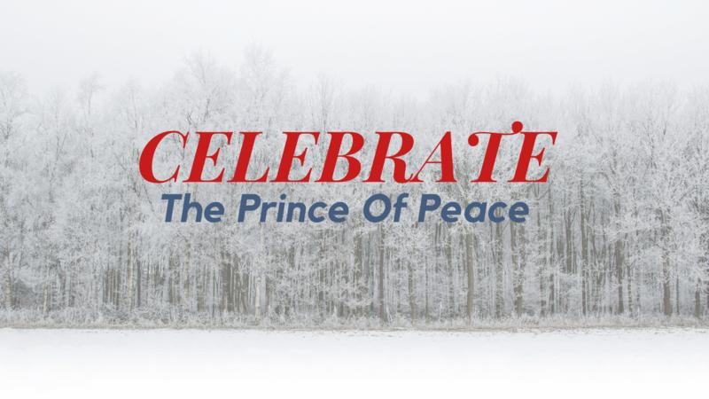 Celebrate The Prince Of Peace