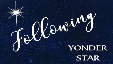 Following Yonder Star