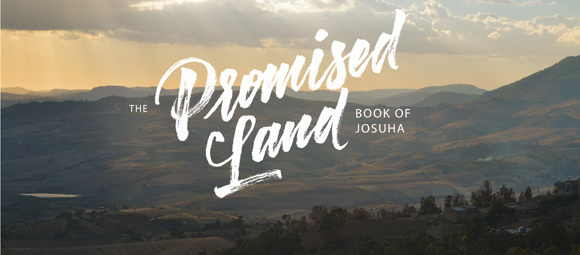 The Promised Land: Book of Joshua