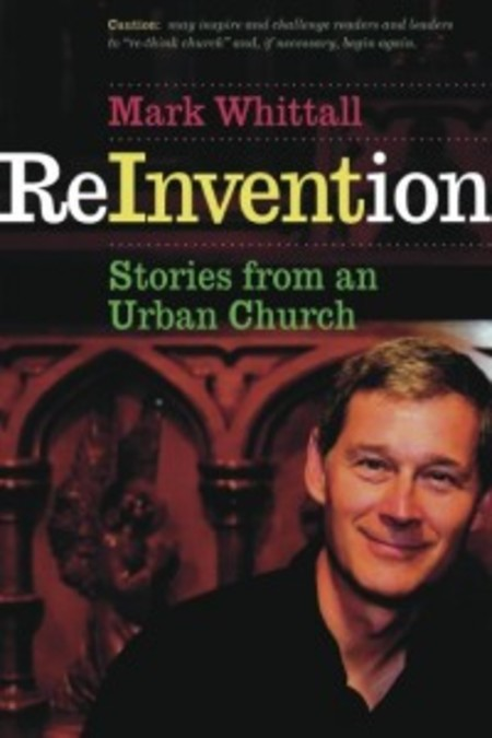 Reinvention  - with Reverend Mark Whittall