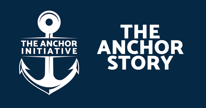 The Anchor Story