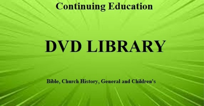 Continuing Education DVD Library