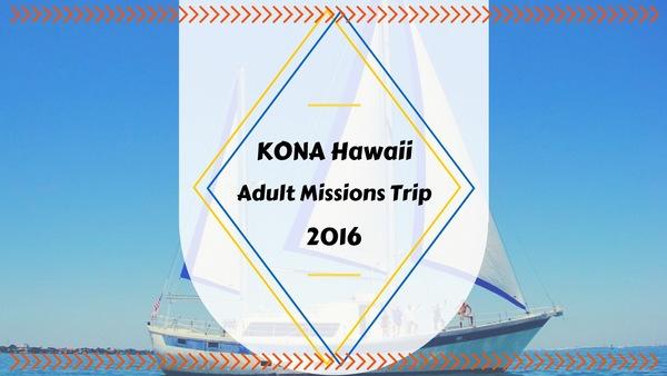 Kona Missions Team