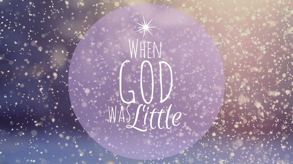 When God Was Little