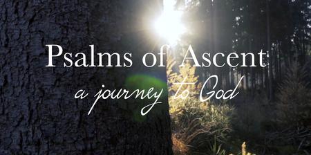 Psalms of Ascent