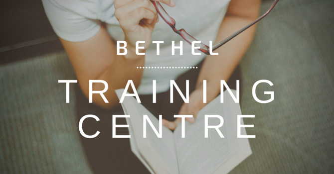 Bethel Training Center