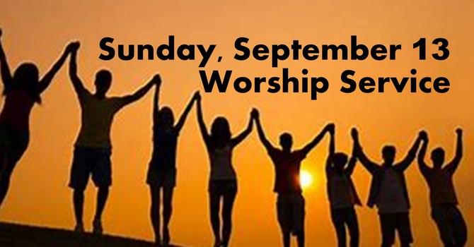 Sunday, September 13 Worship Service image