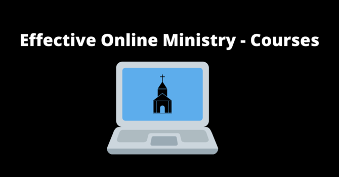 Effective online ministry - Class through Ambrose University image