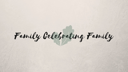 Family Celebrating Family