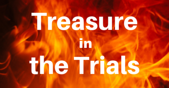 Treasure in the Trials