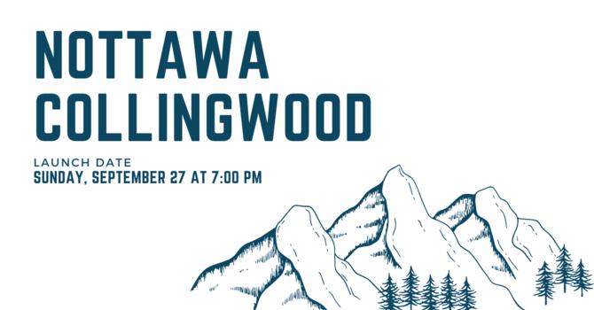 Nottawa/Collingwood Campus Launch! image