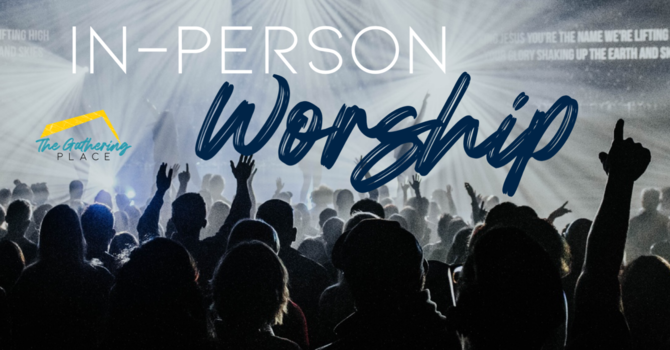 In Person Worship Service