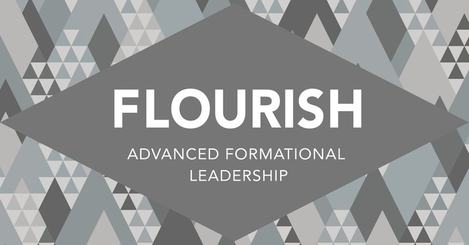 Flourish | Advanced Formational Leadership