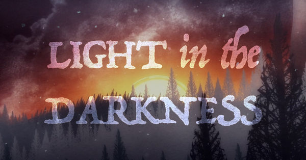 Light In the Darkness - Advent 2019
