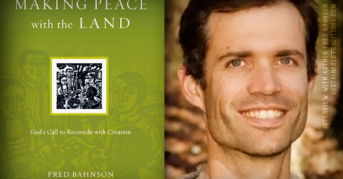 Making Peace with the Land: A Lenten journey with the North Van Region image