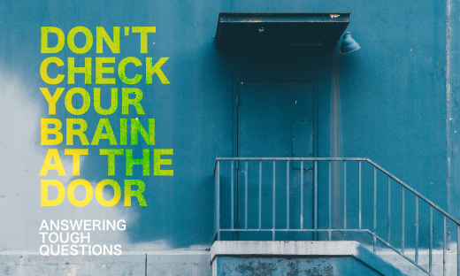 Don't Check Your Brain At The Door