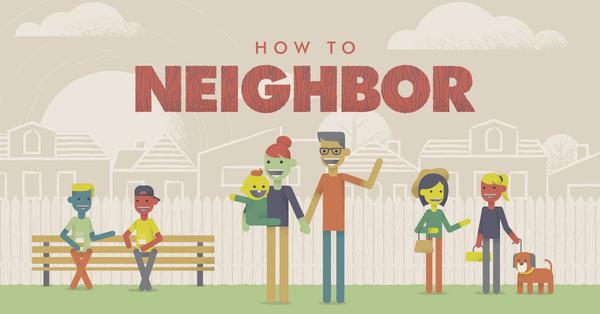 How to Neighbor