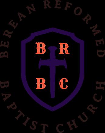 Berean Reformed Baptist Church