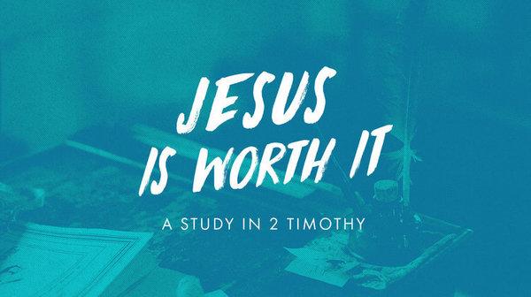 Jesus is Worth it
