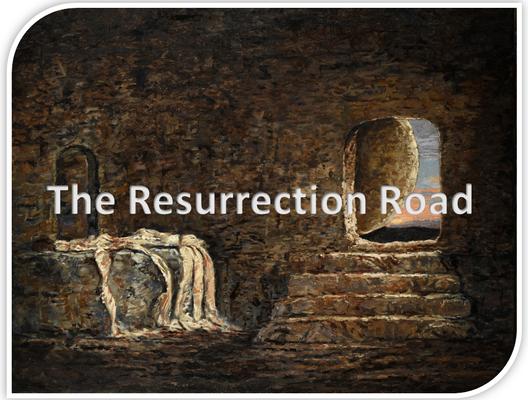 The Resurrection Road