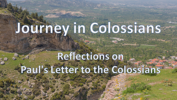 Journey in Colossians