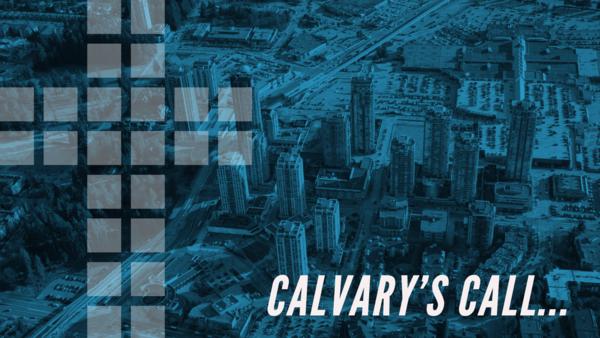 Calvary's Call...