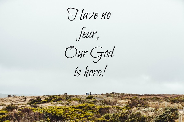 Have No Fear