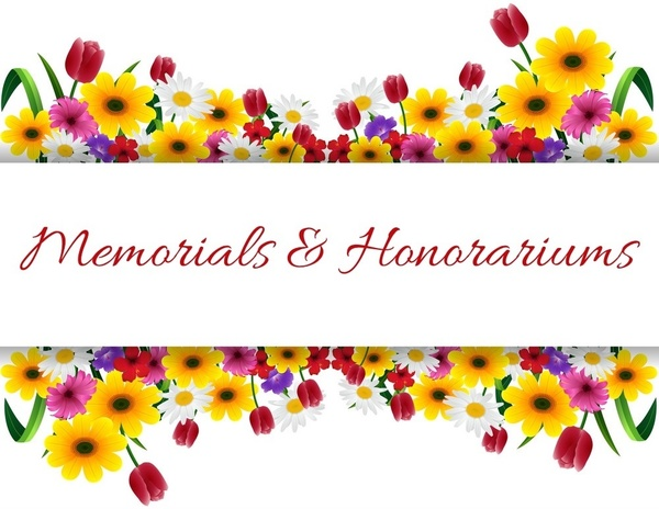 Due to the church shut down, September memorials & honorariums will appear in the next newsletter.