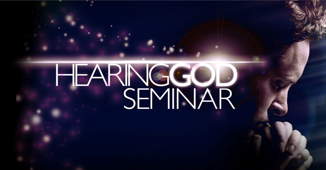 Upcoming Hearing God Seminar Update image