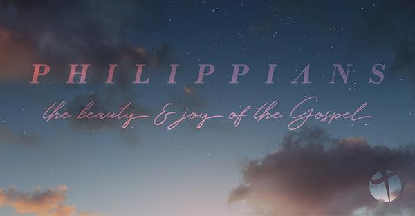 Philippians: The Beauty & Joy of the Gospel