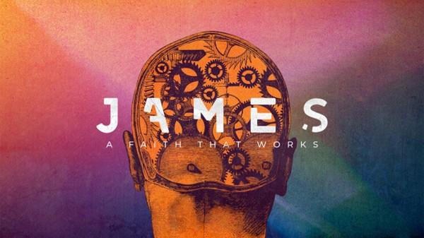 James - A Faith That Works