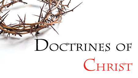 The Doctrines of Christ