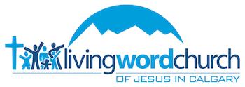 Living Word Church of Jesus in Calgary