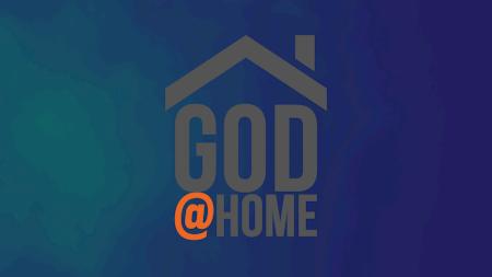 God @Home