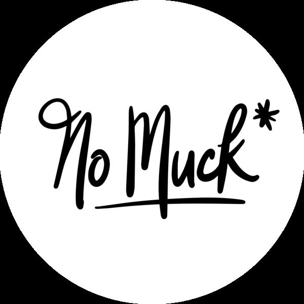 No Muck*