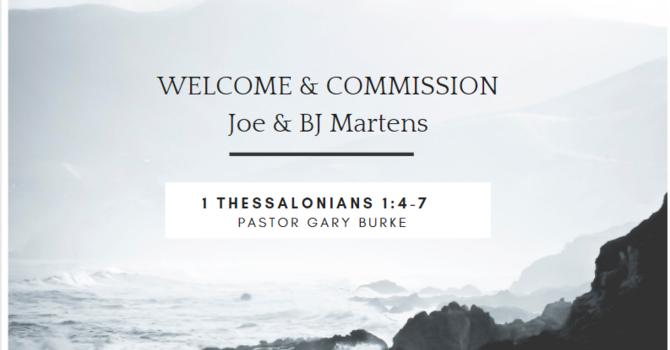 Welcome & Commission Joe & BJ Martens