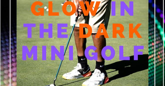 Glow in the Dark Mini Golf - Youth