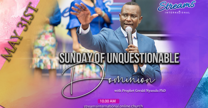 SUNDAY OF UNQUESTIONABLE DOMINION - Part One
