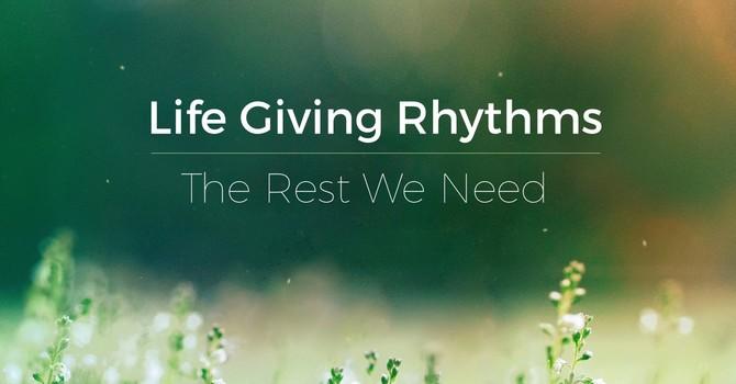 Life Giving Rhythms