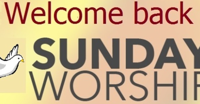 Welcome Back to Worship! image