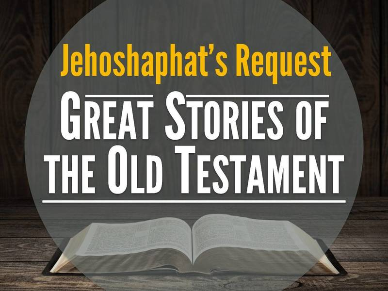Jehoshaphat's Request