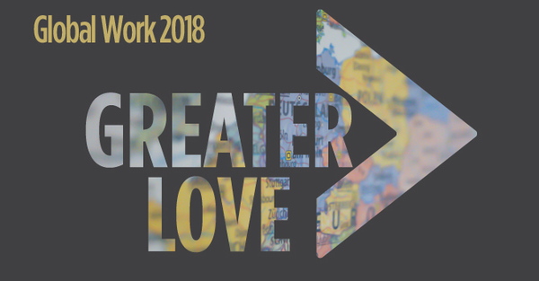 Greater Love: Global Work
