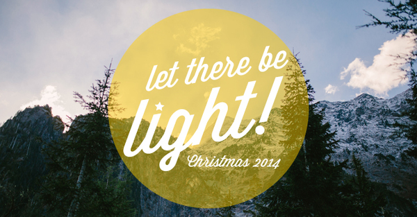 Let There Be Light!