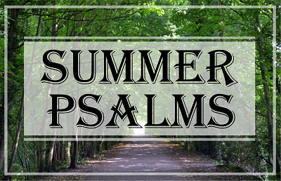 Summer Psalms