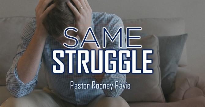 Same Struggle
