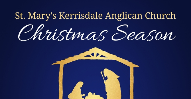 St. Mary's Kerrisdale: Christmas Season