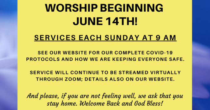 We are Re-opening June 14th for Worship at 9 am! image