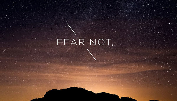 Fear Not